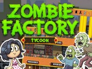 Play Zombie Factory Tycoon Game on FOG.COM