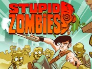 Play Stupid Zombies Game on FOG.COM